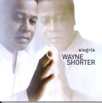 Cd Wayne Shorter - Alegria Original