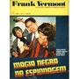 Revista Frank Vermont Nº 11 Ed. Vechi Fotonovela 1970