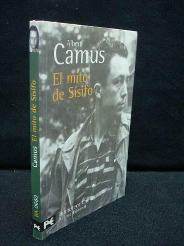 Albert Camus, El Mito De Sísifo. Alianza Editorial.15verfess