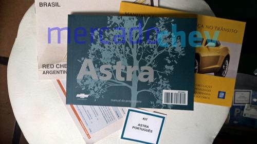 Manual Proprietário Astra Todos Após 2009 Novo