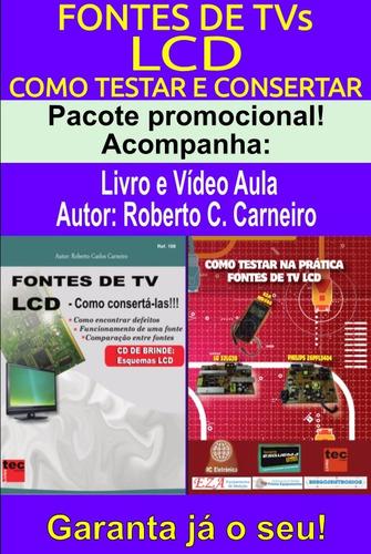 Livro E Dvd Aula Fontes De Tvs Lcd Original
