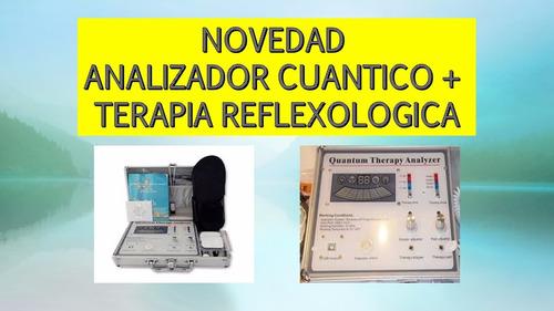 Analizador Cuantico ´mas Terapia Reflexologica