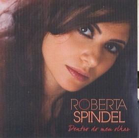 Cd Roberta Spindel - Dentro Do Meu Olhar Original