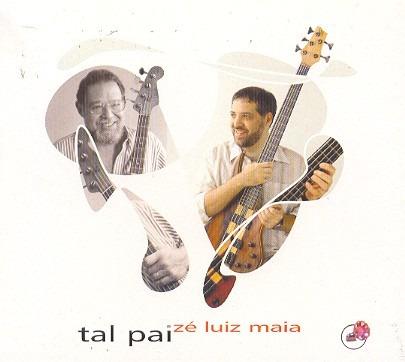 Cd Ze Luiz Maia - Tal Pai Original