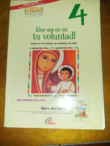 Que Sea En Mi Tu Voluntad 4 Ediciones Paulinas