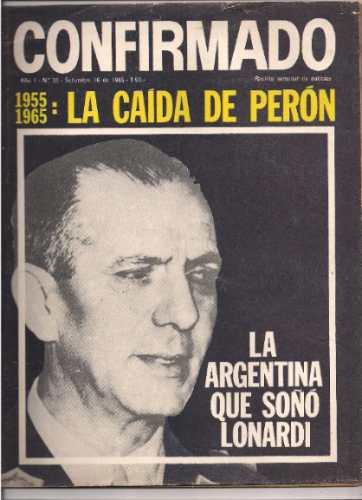 Revista Confirmado Nº 20: La Argentina Que Soño Lonardi