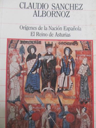 El Arcon Origenes De La Nacion Española El Reino De Asturias