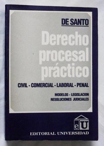 Derecho Procesal Práctico / Victor De Santo