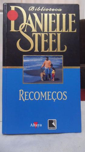 Livro - Recomeços - Danielle Steel Original