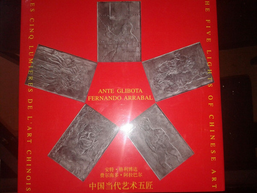 Libro Ante Glibota-the Five Lights Of Chinese Art Monography