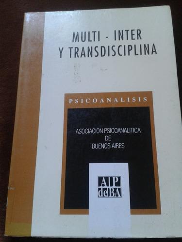 Multi - Inter Y Transdisciplina Psicoanalisis Envios C1