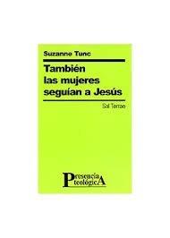 Tambien Las Mujeres Seguian A Jesus Suzanne Tunc  Agape