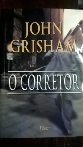 O Corretor - John Grisham Original