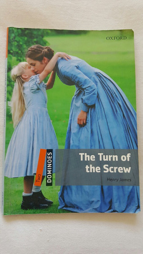 Henry James - The Turn Of The Screw - Oxford
