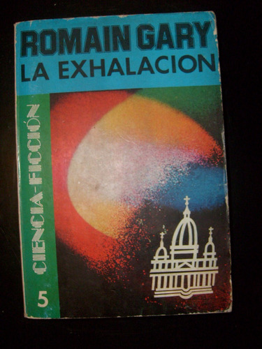 La Exhalación, Romain Gary