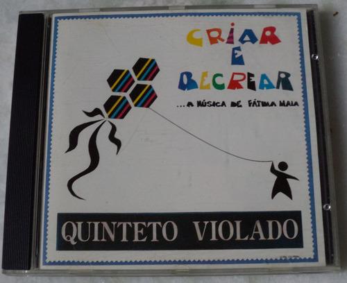 Cd  Quinteto Violado Criar E Recriar Original