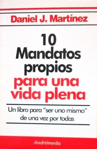 Martínez 10 Mandatos Propios Para Una Vida Plena (2015)