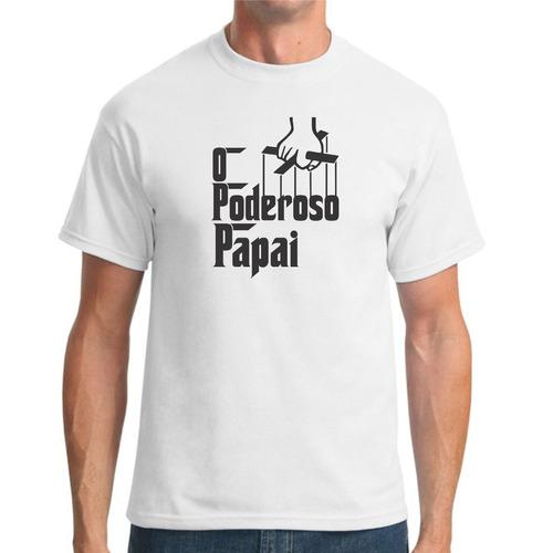 Camiseta O Poderoso Papai Original