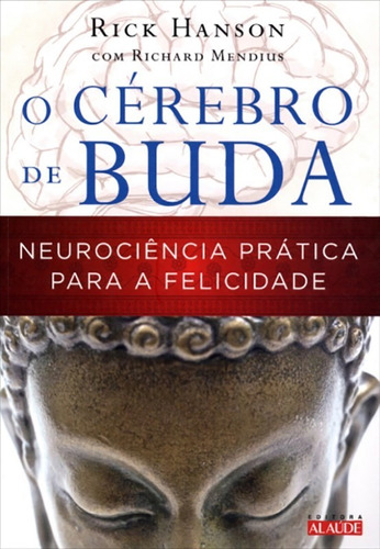 Cerebro De Buda Neurociencia Pratica Para A Felicidade