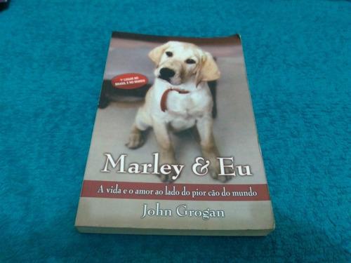 Livro, Marley E Eu, John Grogan