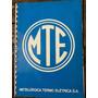 Manual Automotivo Mte Metalúrgica Termo Elétrica 1977 Usado