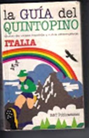 Guía Turística Del Quintopino. Italia