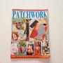 Revista Arte E Crianção Patchwork Sacola Porta tesoura Cc463