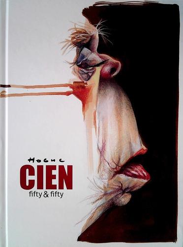 Cien Fifty & Fifty-hogue