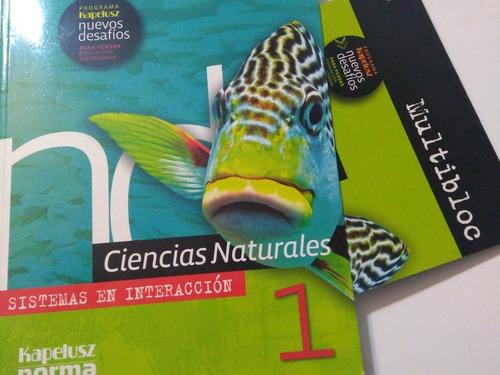 Ciencias Naturales 1. Sistemas De Interacción Kapeluz- Norma