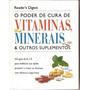 Poder De Cura De Vitaminas, Minerais E O Nt