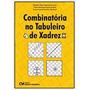 Livro Combinatória No Tabuleiro De X Benedito Tadeu Vas