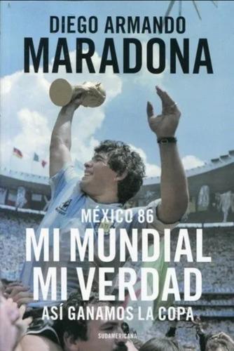 Libro Mundial 86, Mi Mundial, Mi Verdad. Maradona