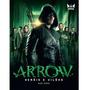 Arrow Herois E Viloes Nick Aires Livro