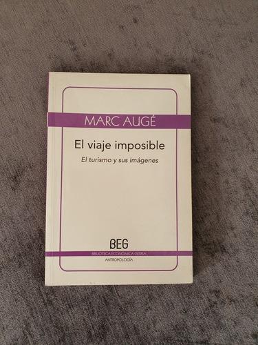 El Viaje Imposible, Marc Augé. Gedisa Editorial.