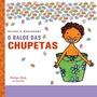 O Balde Das Chupetas Editora Brinque book