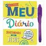 Meu Diário Segredos Com Jesus Caneta Mágica Infantil