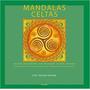 Livro Mandalas Celtas Lisa Tenzin dolma