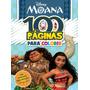 Livro Infantil 100 Páginas Para Colorir Disney Moana