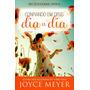 Confiando Em Deus Dia A Dia 365 Dias Joyce Meyer