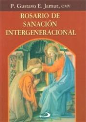 Rosario De Sanacion Intergeneracional