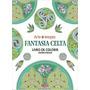 Livro Fantasia Celta: Livro De Color Editora Alaúde