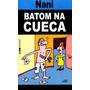 Batom Na Cueca