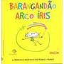Barangandao Arco iris 36 Brinquedos Inventados Por Menin