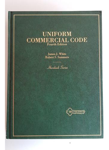 Uniform Commercial Code - Hornbook Series 4th Ed. 1995