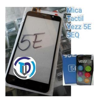 Táctil Touch Mica Yezz 5e 5eq 5e5