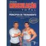 Livro: Musculação Total: Vol 2 Princípios De Treinamento