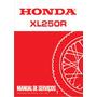 Manual De Serviço Honda Xl 250r 1983 Pdf