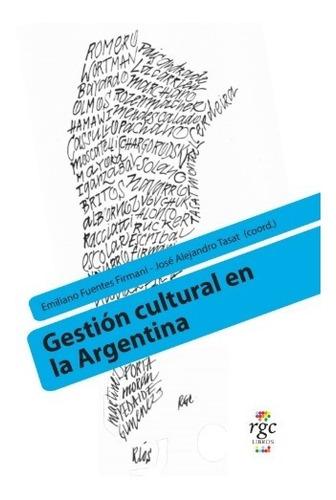Gestión Cultural En La Argentina