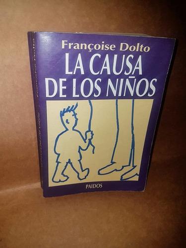 La Causa De Los Niños - Françoise Dolto Oferta
