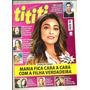 Revista Tititi 1069/19 Juliana Paes/ivete/simone E Sismari